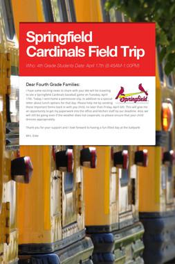 Springfield Cardinals Field Trip