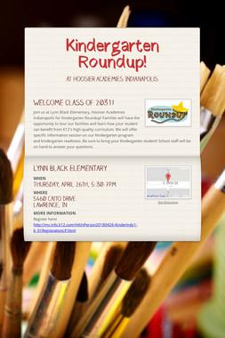 Kindergarten Roundup!
