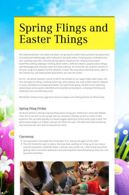 Spring Flings and Easter Things