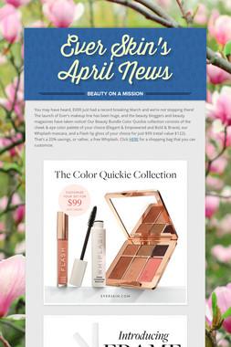 Ever Skin's April News