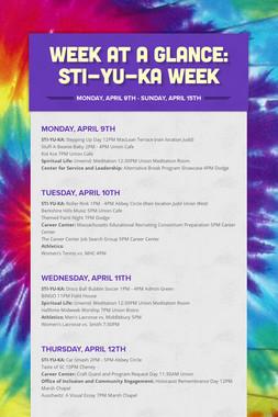 Week at a Glance: Sti-Yu-Ka Week