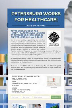 Petersburg Works for Healthcare!