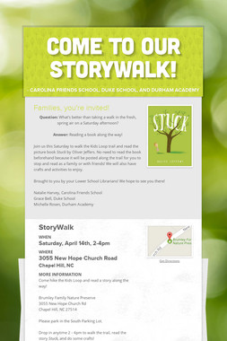 Come to our StoryWalk!