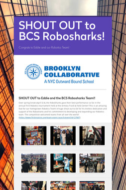 SHOUT OUT to BCS Robosharks!