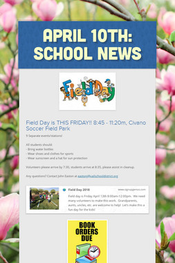 April 10th: School News