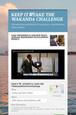 KEEP IT💯TAKE THE WAKANDA CHALLENGE