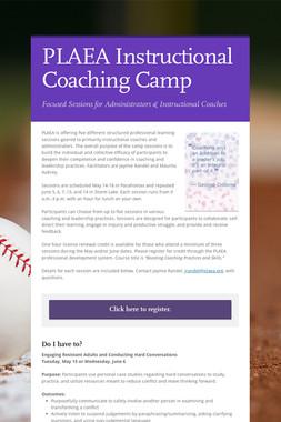 PLAEA Instructional Coaching Camp