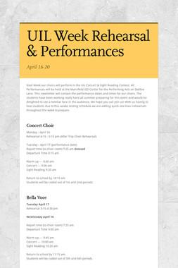 UIL  Week Rehearsal & Performances