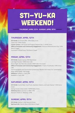 Sti-Yu-Ka Weekend!