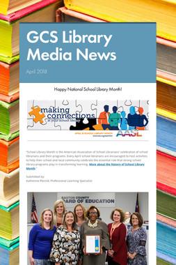 GCS Library Media News