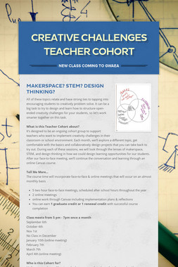 Creative Challenges Teacher Cohort