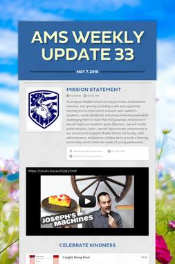 AMS Weekly Update 33