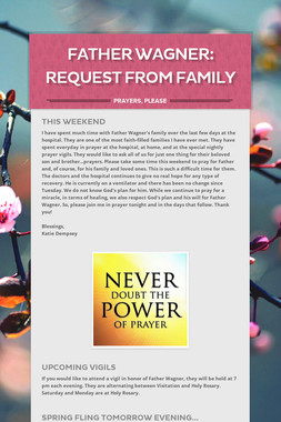 Father Wagner:  Request from Family