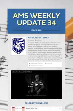 AMS Weekly Update 34