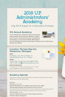 2018 U.P.  Administrators' Academy