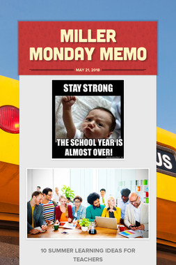 Miller Monday Memo