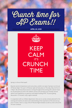 Crunch time for AP Exams!!