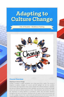 Adapting to Culture Change