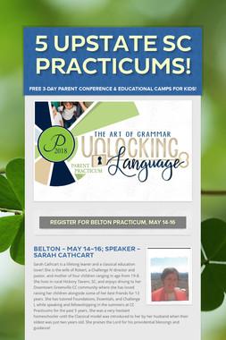 5 Upstate SC Practicums!