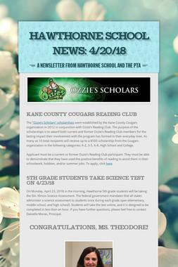 Hawthorne School News: 4/20/18