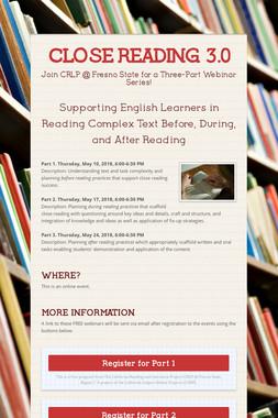 CLOSE READING 3.0