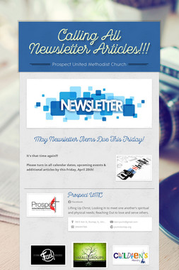 Calling All Newsletter Articles!!!