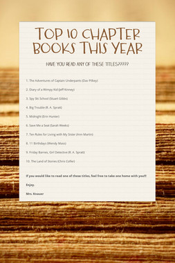 TOP 10 CHAPTER BOOKS THIS YEAR
