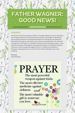 Father Wagner:  Good News!