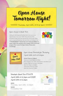 Open House Tomorrow Night!