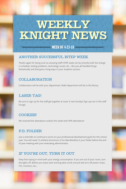 Weekly Knight News
