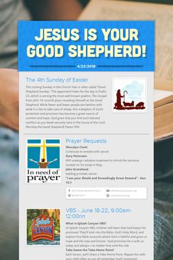 Jesus is YOUR Good Shepherd!