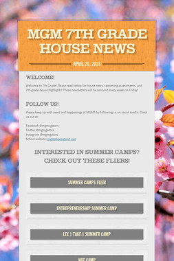 MGM 7th Grade House News