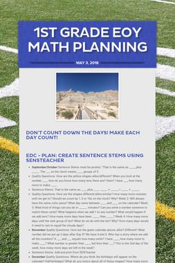 1st Grade  EOY Math Planning