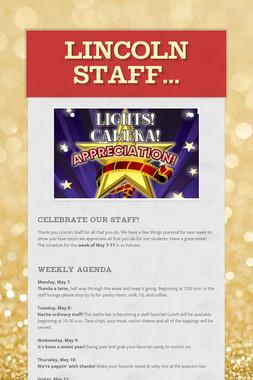 Lincoln Staff...