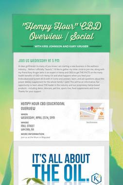 """""""Hempy Hour"""" CBD Overview / Social"""