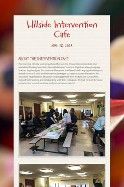 Hillside Intervention Cafe