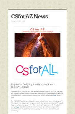 CSforAZ News