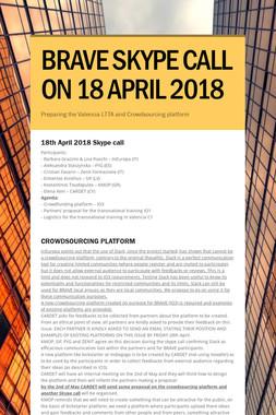 BRAVE SKYPE CALL ON 18 APRIL 2018