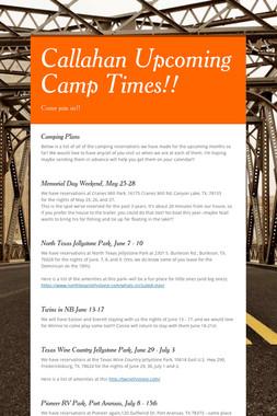 Callahan Upcoming Camp Times!!