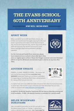 The Evans School 60th Anniversary