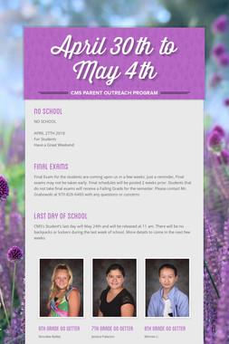 April 30th to May 4th