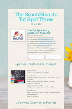 The Scout/Stuart's Tot Spot Times
