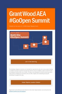 Grant Wood AEA #GoOpen Summit