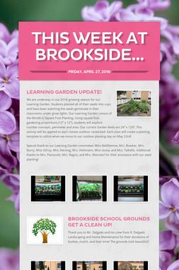 This Week at Brookside...