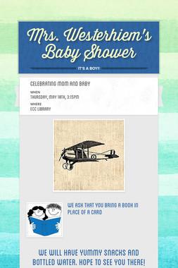 Mrs. Westerhiem's Baby Shower