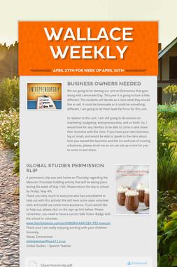Wallace Weekly
