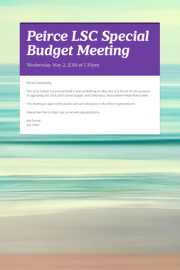 Peirce LSC Special Budget Meeting