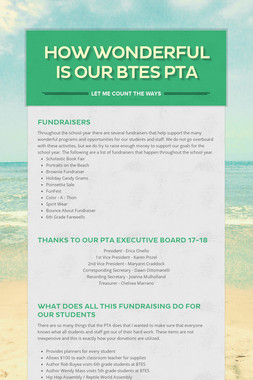 How Wonderful Is Our BTES PTA