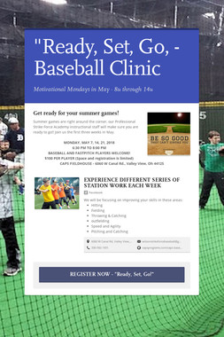"""Ready, Set, Go, - Baseball Clinic"