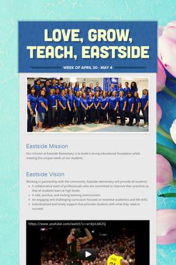 Love, Grow, Teach, Eastside